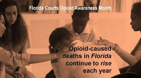 Florida Courts Opioid Awareness Month graphic